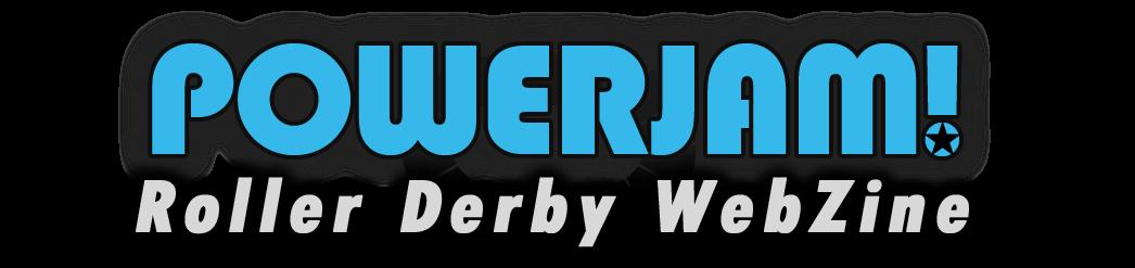 Powerjam! – Roller Derby WebZine