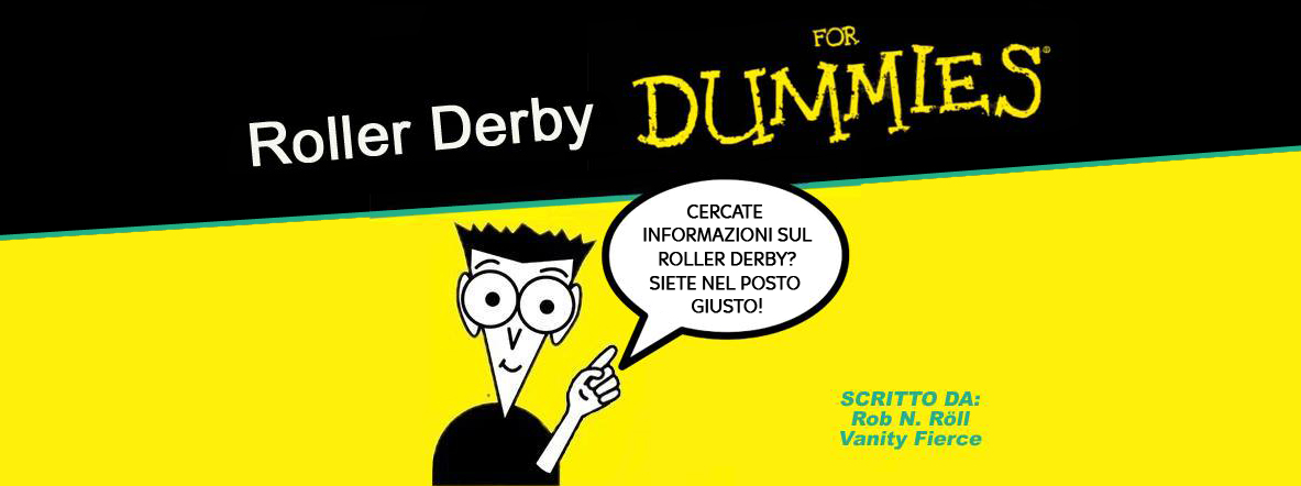 Roller Derby for dummies!