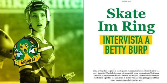 Skate Im Ring 2019 – Intervista a Betty Burp su Cjosul